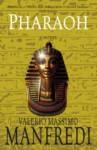 Pharaoh - A Novel - Valerio Massimo Manfredi