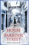 The House on Paradise Street - Sofka Zinovieff