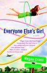 Everyone Else's Girl - Megan Crane
