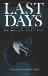 Last Days - Brian Evenson, Peter Straub