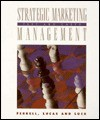 Strategic Marketing Management: Text And Cases - O.C. Ferrell, David Johnston Luck, George H. Lucas