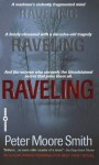 Raveling: A Novel - Peter Moore Smith