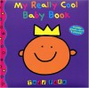 My Really Cool Baby Book - Todd Parr