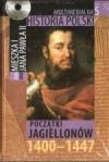 Multimedialna historia Polski - TOM 5 - Początki Jagiellonów 1400-1447 - Tadeusz Cegielski, Beata Janowska, Joanna Wasilewska-Dobkowska