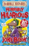 Horribly Hilarious Joke Book (Horrible Histories) - Terry Deary, Philip Reeve