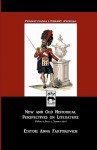 Pennsylvania Literary Journal: New and Old Historical Perspectives on Literature - Anna Faktorovich, Kristine Ong Muslim