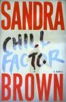 Chill Factor - Sandra Brown