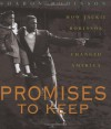 Promises to Keep: How Jackie Robinson Changed America - Sharon Robinson