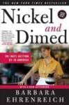 Nickel and Dimed On (Not) Getting By in America - Barbara Ehrenreich