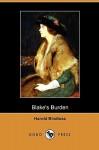 Blake's Burden (Dodo Press) - Harold Bindloss
