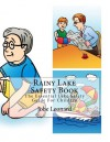 Rainy Lake Safety Book: The Essential Lake Safety Guide For Children - Jobe Leonard