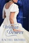 What a Woman Desires - Rachel Brimble