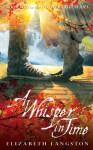 A Whisper in Time - Elizabeth Langston