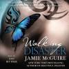 Walking Disaster: Disaster, Book 2 - Jamie McGuire, Dan Bittner