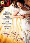 Say Yes to the Scot: A Highland Wedding Box Set - May McGoldrick, Sabrina York, Lecia Cornwall, Anna Harrington