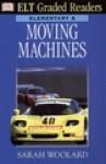 Moving Machines - Sarah Woolard