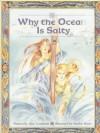 Why the Ocean Is Salty - Alice Leonhardt, Marilee Heyer