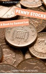 Penny Stocks: A CherryTree Style Trading Book(penny stocks for beginners,penny stocks for beginners,penny stocks guide,penny stocks investors guide,penny stocks strategies,penny stocks trading) - Samuel Lee, Penny Stocks
