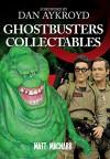 Ghostbusters Collectables - Matt MacNabb, Dan Aykroyd