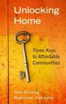 Unlocking Home: Three Keys to Affordable Communities - Alan Durning
