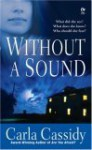 Without a Sound - Carla Cassidy