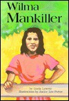 Wilma Mankiller - Linda Lowery, Janice Lee Porter
