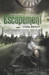Escapement - Ciara Knight