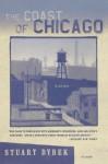 The Coast of Chicago: Stories - Stuart Dybek