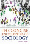The Concise Encyclopedia of Sociology the Concise Encyclopedia of Sociology - George Ritzer