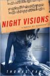 Night Visions: A Novel of Suspense - Thomas Fahy