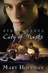 City of Masks (Stravaganza, Book 1) - Mary Hoffman