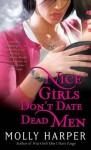 Nice Girls Don't Date Dead Men - Molly Harper