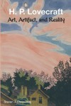 H. P. Lovecraft: Art, Artifact, and Reality - Steven J. Mariconda