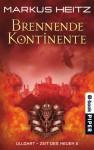 Brennende Kontinente - Markus Heitz
