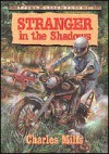 Stranger In The Shadows - Charles Mills