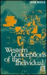 Western Conceptions Of The Individual - Brian Morris