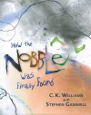 How the Nobble Was Finally Found - C.K. Williams, Stephen Gammell