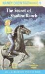 The Secret of Shadow Ranch - Carolyn Keene, Laura Linney
