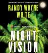 Night Vision (Doc Ford Mystery #18) - Randy Wayne White, George Guidall