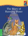 The Story of Running Water: A Play - Joanna Troughton