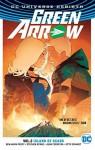 Green Arrow Vol. 2: Island of Scars (Rebirth) - Benjamin Percy
