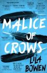 Malice of Crows (The Shadow) - Lila Bowen