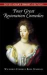 Four Great Restoration Comedies - William Wycherley