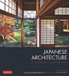 Japanese Architecture: An Exploration of Elements & Forms - Mira Locher, Ben Simmons, Kengo Kuma