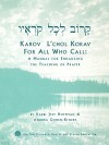 Karov L'Chol Korav, for All Who Call: A Manual for Enhancing the Teaching of Prayer - Jeff Hoffman