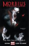Morbius: The Living Vampire: The Man Called Morbius - Joe Keatinge, Al Barrionuevo, Richard Elson, Gabriele Dell'Otto