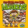 The Good, the Bad, and the Monkeys - Scott Sonneborn, Jessica Bradley