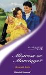 Mistress Or Marriage? (Historical Romance: Regency) - Elizabeth Rolls