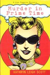Murder in Prime Time - Kathryn Leigh Scott