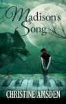 Madison's Song - Christine Amsden